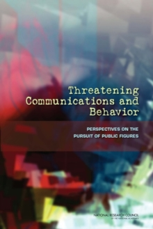 Threatening Communications and Behavior : Perspectives on the Pursuit of Public Figures, PDF eBook