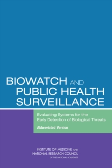 BioWatch and Public Health Surveillance : Evaluating Systems for the Early Detection of Biological Threats: Abbreviated Version, EPUB eBook