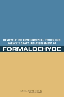 Review of the Environmental Protection Agency's Draft IRIS Assessment of Formaldehyde, EPUB eBook