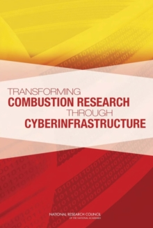 Transforming Combustion Research through Cyberinfrastructure, EPUB eBook