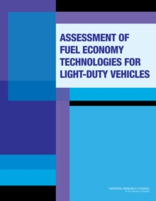 Assessment of Fuel Economy Technologies for Light-Duty Vehicles, EPUB eBook