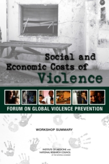 Social and Economic Costs of Violence : Workshop Summary, PDF eBook
