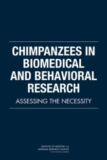 Chimpanzees in Biomedical and Behavioral Research : Assessing the Necessity, EPUB eBook