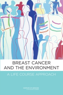 Breast Cancer and the Environment : A Life Course Approach, PDF eBook