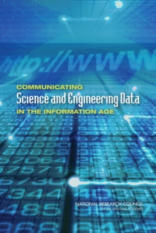 Communicating Science and Engineering Data in the Information Age, PDF eBook