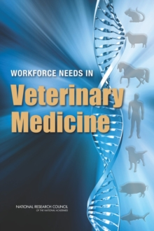Workforce Needs in Veterinary Medicine, PDF eBook