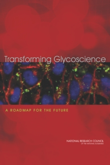 Transforming Glycoscience : A Roadmap for the Future, PDF eBook