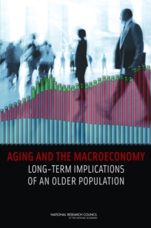 Aging and the Macroeconomy : Long-Term Implications of an Older Population, PDF eBook