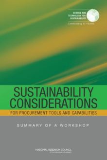 Sustainability Considerations for Procurement Tools and Capabilities : Summary of a Workshop, PDF eBook
