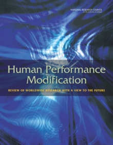 Human Performance Modification : Review of Worldwide Research with a View to the Future, PDF eBook