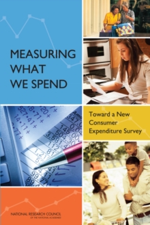 Measuring What We Spend : Toward a New Consumer Expenditure Survey, EPUB eBook