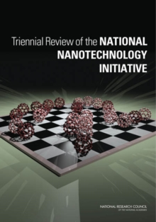 Triennial Review of the National Nanotechnology Initiative, Paperback / softback Book