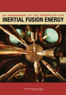An Assessment of the Prospects for Inertial Fusion Energy, EPUB eBook