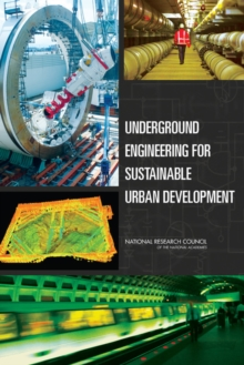 Underground Engineering for Sustainable Urban Development, PDF eBook