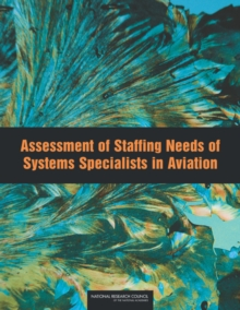 Assessment of Staffing Needs of Systems Specialists in Aviation, PDF eBook