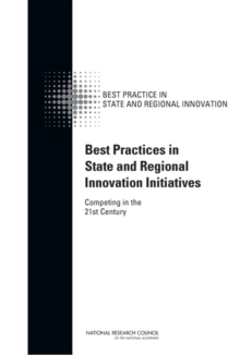 Best Practices in State and Regional Innovation Initiatives : Competing in the 21st Century, EPUB eBook