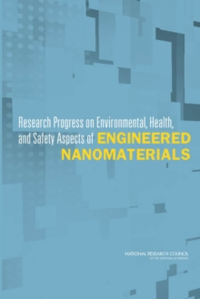 Research Progress on Environmental, Health, and Safety Aspects of Engineered Nanomaterials, EPUB eBook