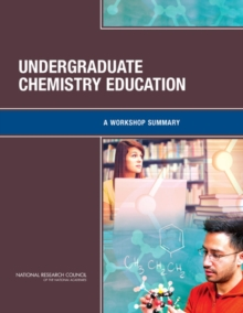 Undergraduate Chemistry Education : A Workshop Summary, EPUB eBook