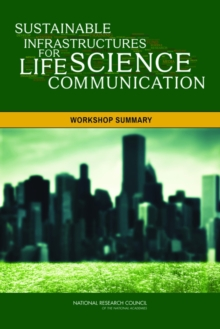 Sustainable Infrastructures for Life Science Communication : Workshop Summary, EPUB eBook