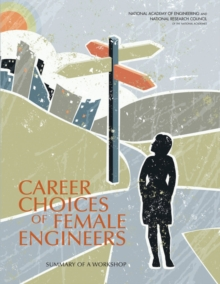 Career Choices of Female Engineers : A Summary of a Workshop, EPUB eBook