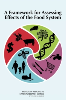 A Framework for Assessing Effects of the Food System, Paperback Book