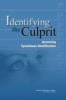 Identifying the Culprit : Assessing Eyewitness Identification, PDF eBook