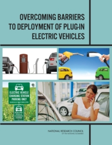 Overcoming Barriers to Deployment of Plug-in Electric Vehicles, EPUB eBook