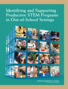 Identifying and Supporting Productive STEM Programs in Out-of-School Settings, EPUB eBook