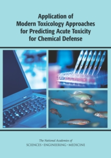 Application of Modern Toxicology Approaches for Predicting Acute Toxicity for Chemical Defense, EPUB eBook