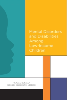 Mental Disorders and Disabilities Among Low-Income Children, PDF eBook