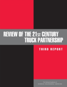 Review of the 21st Century Truck Partnership : Third Report, EPUB eBook