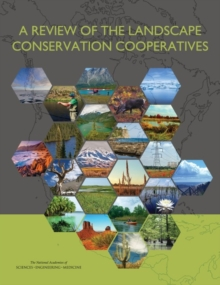 A Review of the Landscape Conservation Cooperatives, PDF eBook