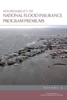 Affordability of National Flood Insurance Program Premiums : Report 2, EPUB eBook