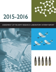 2015-2016 Assessment of the Army Research Laboratory : Interim Report, PDF eBook