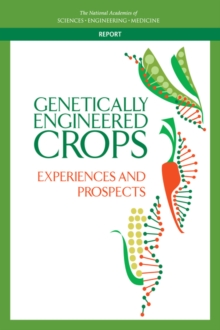 Genetically Engineered Crops : Experiences and Prospects, PDF eBook