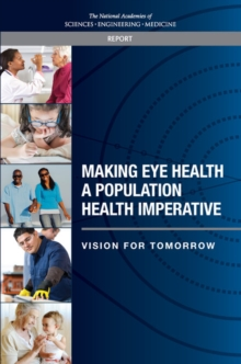 Making Eye Health a Population Health Imperative : Vision for Tomorrow, PDF eBook