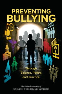 Preventing Bullying Through Science, Policy, and Practice, EPUB eBook