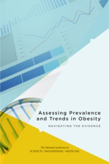 Assessing Prevalence and Trends in Obesity : Navigating the Evidence, PDF eBook