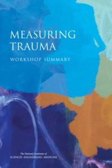 Measuring Trauma : Workshop Summary, EPUB eBook
