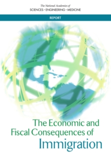 The Economic and Fiscal Consequences of Immigration, PDF eBook