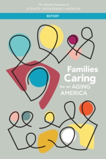 Families Caring for an Aging America, EPUB eBook