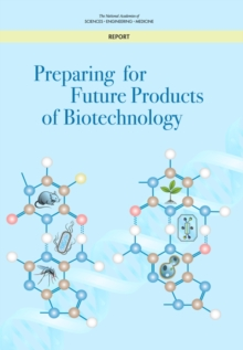 Preparing for Future Products of Biotechnology, PDF eBook