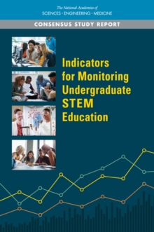 Indicators for Monitoring Undergraduate STEM Education, PDF eBook