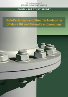 High-Performance Bolting Technology for Offshore Oil and Natural Gas Operations, PDF eBook