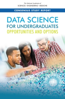 Data Science for Undergraduates : Opportunities and Options, EPUB eBook