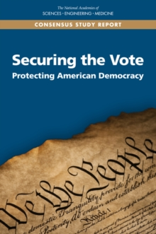 Securing the Vote : Protecting American Democracy, PDF eBook
