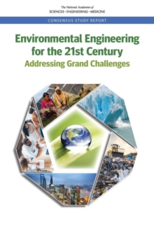 Environmental Engineering for the 21st Century : Addressing Grand Challenges, PDF eBook