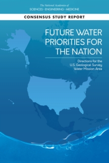 Future Water Priorities for the Nation : Directions for the U.S. Geological Survey Water Mission Area, EPUB eBook