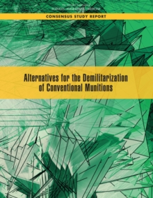 Alternatives for the Demilitarization of Conventional Munitions, EPUB eBook