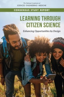 Learning Through Citizen Science : Enhancing Opportunities by Design, EPUB eBook